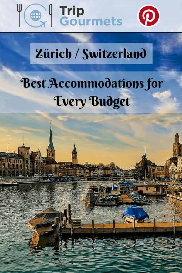 Best accommodations in Zürich pin