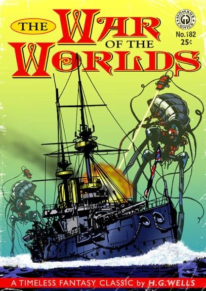 War of the worlds book cover with the tripods attacking the doomed iron clad ship thunder child. .
