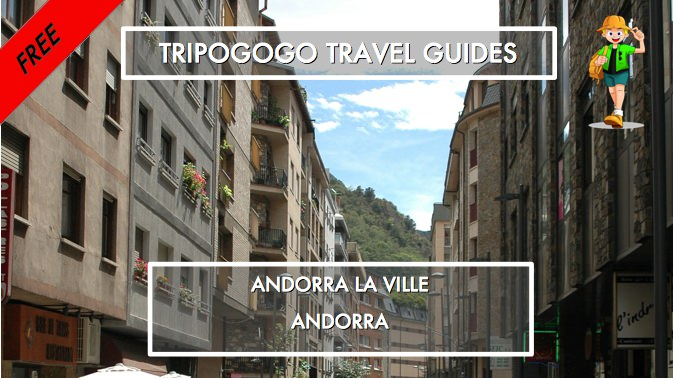 Andorra la Vella, Andorra Free PDF Travel Guide Book