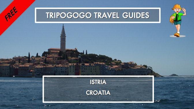 Istria, Croatia - Free PDF Travel Guidebook