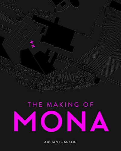 The Making of MONA book