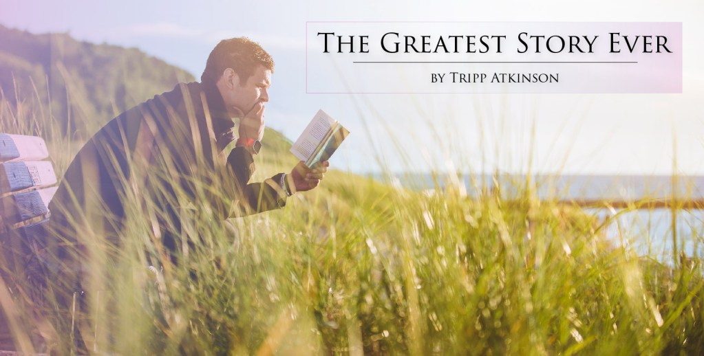Tripp Atkinson - The Greatest Story Ever