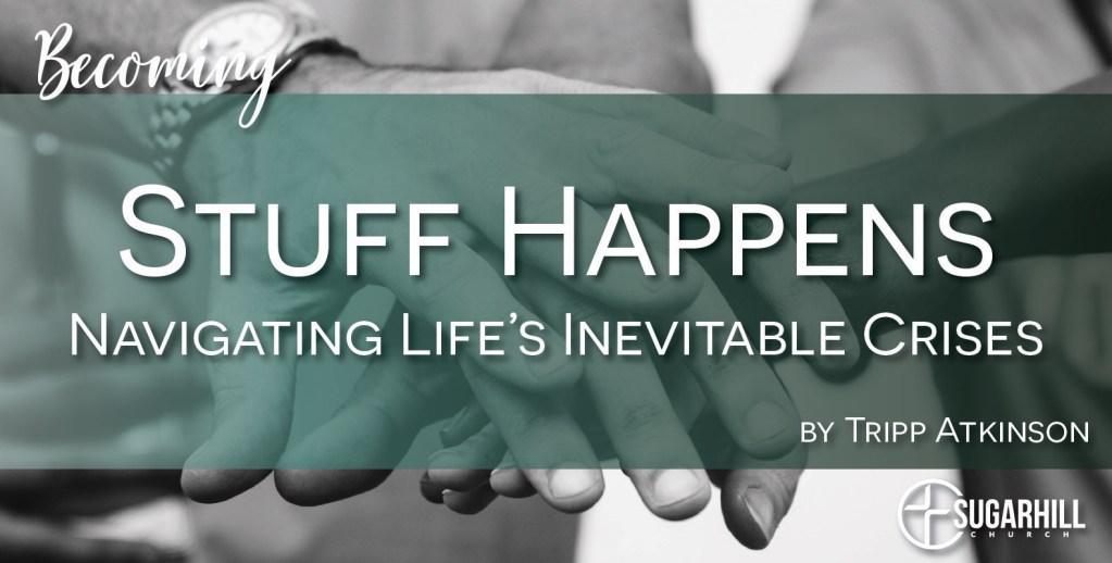 "Family Crisis: ""Navigating Life's Inevitable Crises"" | Tripp Atkinson"