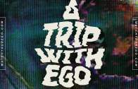 A Trip With Ego
