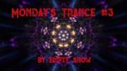 Monday's Trance #3