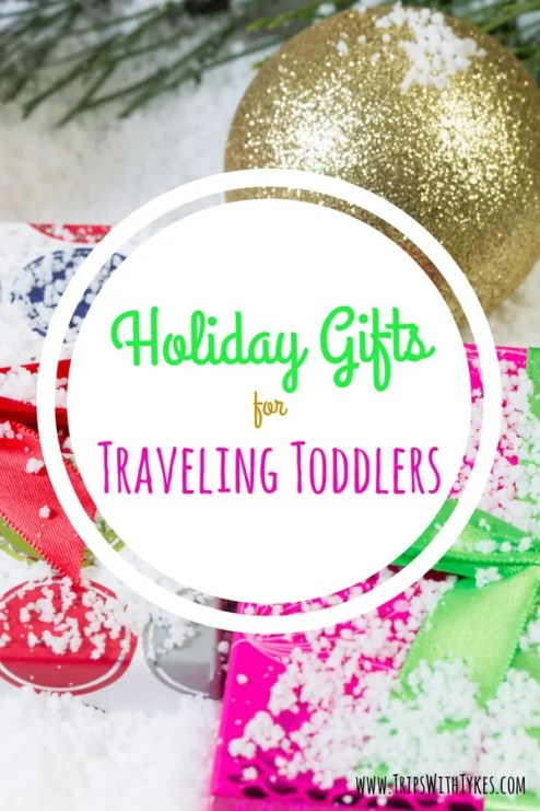 Holiday Gifts for Traveling Toddlers & Preschoolers: Great family travel holiday gift ideas for toddlers and preschoolers who travel.