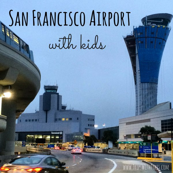 Navigating SFO Airport with Kids