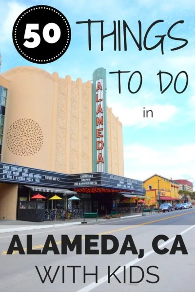 50 Things To Do in Alameda California with kids: The small island of Alameda, California in the East Bay near San Francisco has so much to offer family travelers.