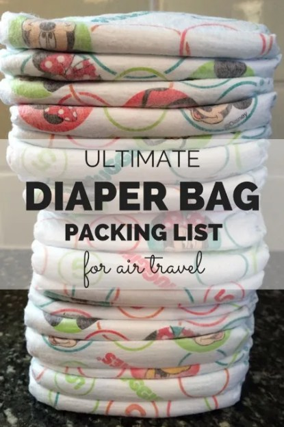 Ultimate Diaper Bag Packing List for Air Travel