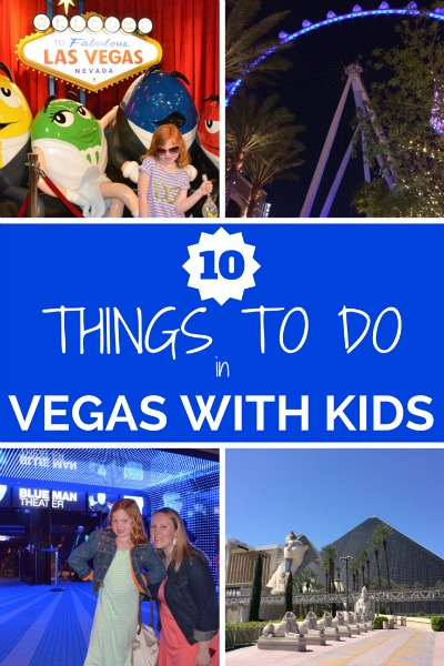 10 Things to Do in Las Vegas with Kids