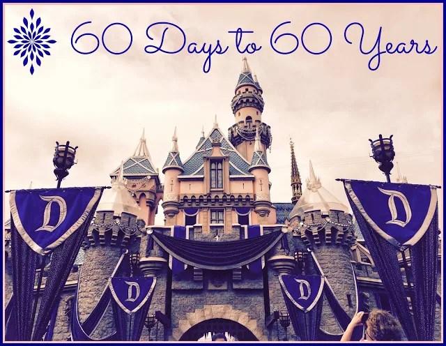 60 days to 60 years Disneyland