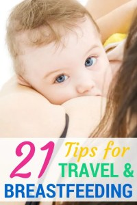 Travel and Breastfeeding 21 Tips
