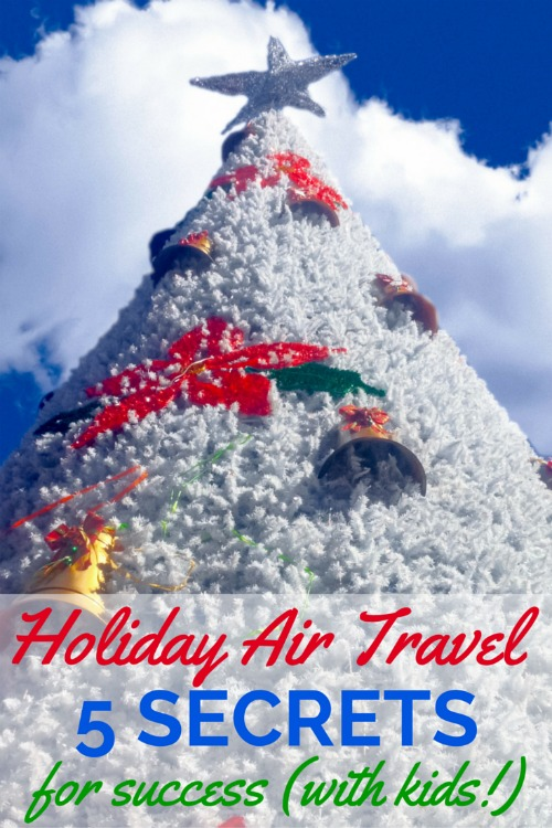 Holiday Air Travel - 5 Secrets for Success