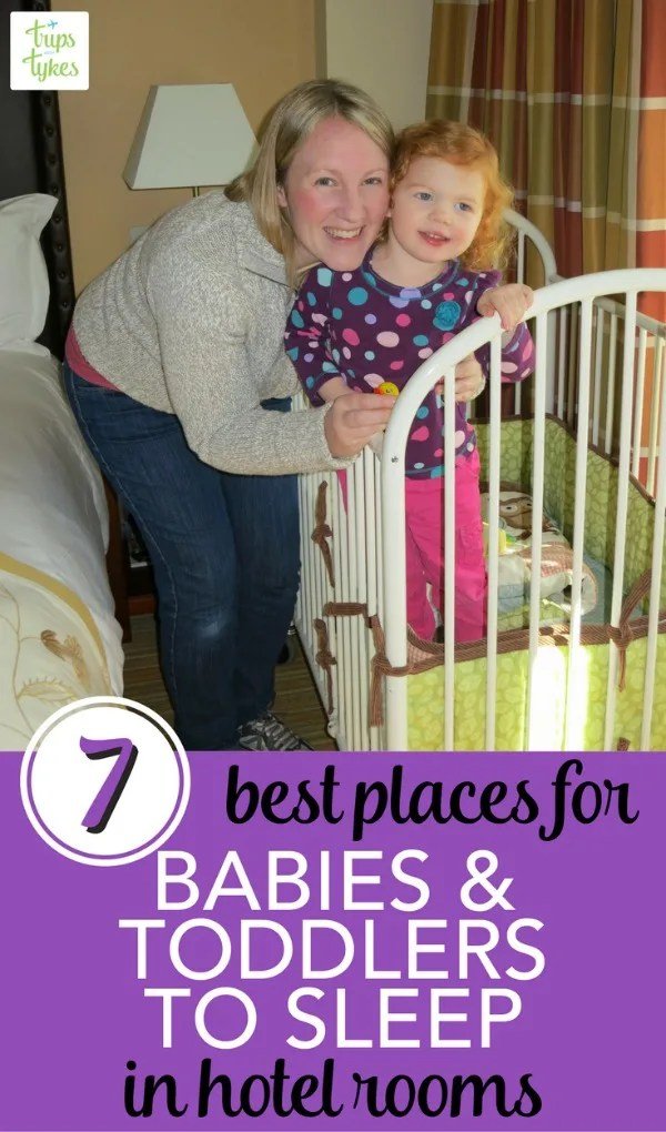 Where Should My Toddler Sleep During Our Travels Trips With Tykes
