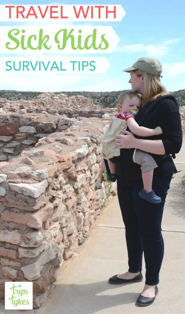 Traveling with Sick Kids: Have you every had a child get sick right before or during a big family trip? Essential tips on how to handle minor illnesses during travel with your kids.