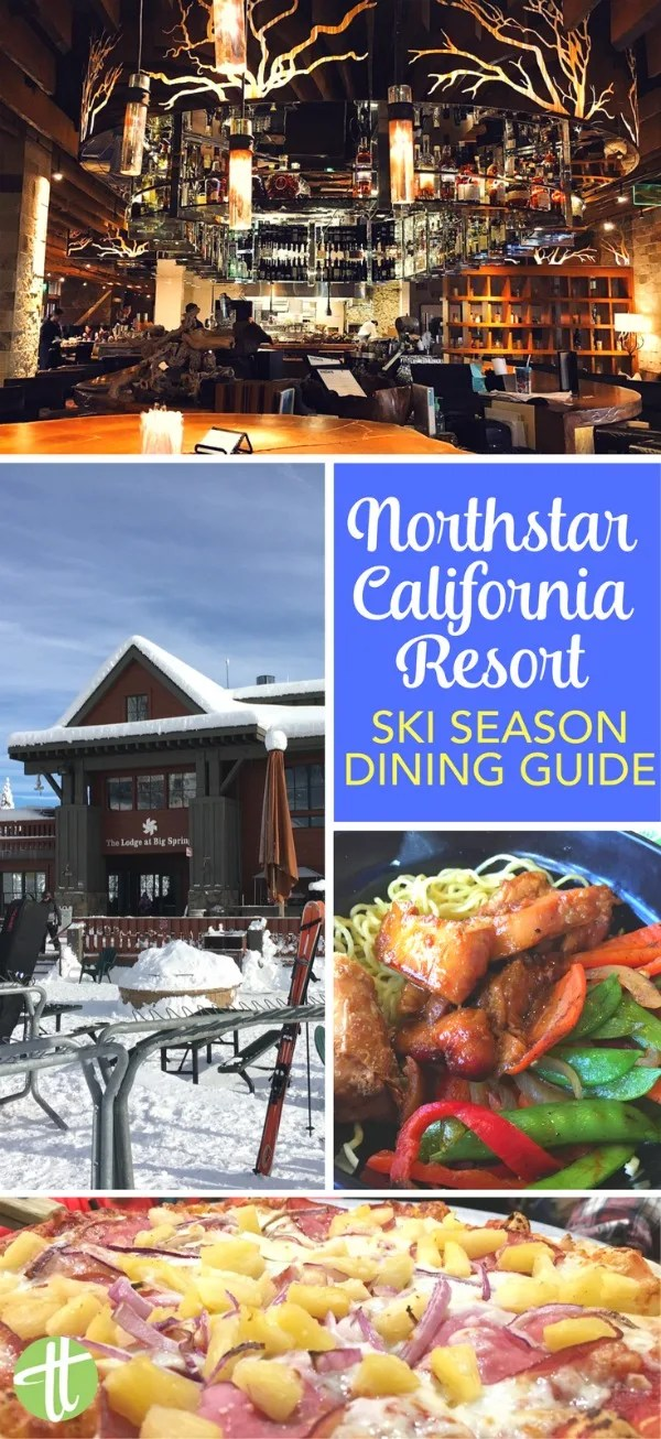 Skiing in Lake Tahoe at Northstar California Resort? The best dining and places to eat for families with kids.