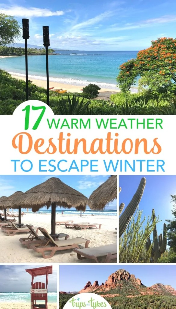 Sick of the cold this winter? Travel to one of these warm weather destinations to escape the snow and ice - all perfect getaways for family travelers with kids of all ages! #familytravel #traveltip #hawaii #mexico