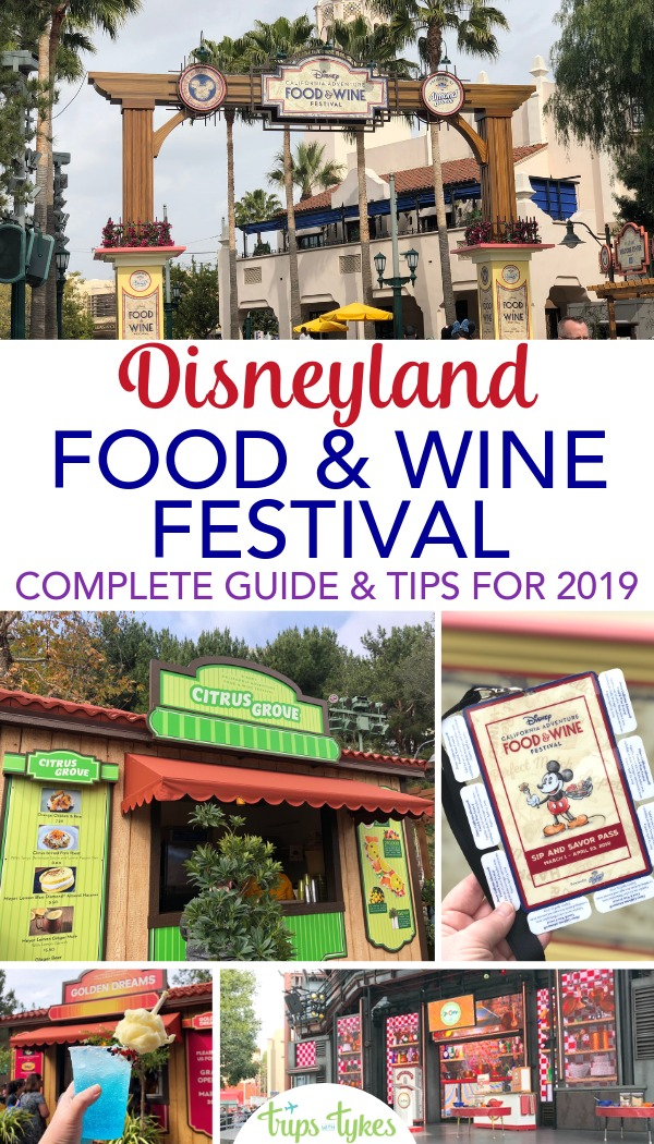 Complete guide to the 2019 Disney California Adventure Food & Wine Festival at the Disneyland Resort. The best foods and drinks, things to do, and whether the festival is good for kids. Plus tips and tricks for avoiding lines and saving money. #disneyland #disneycaliforniafoodandwine #dwkfoodies #californiaadventure