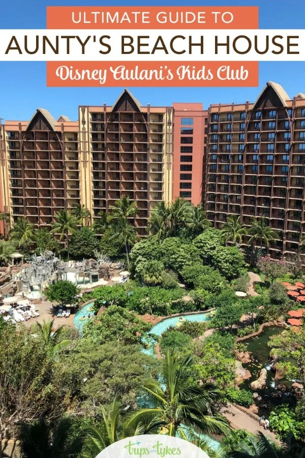 Headed to Disney's Aulani Resort in Hawaii with kids? Everything you need to know about Aulani's kids club, Aunty's Beach House, before your vacation. #aulani #disneyaulani