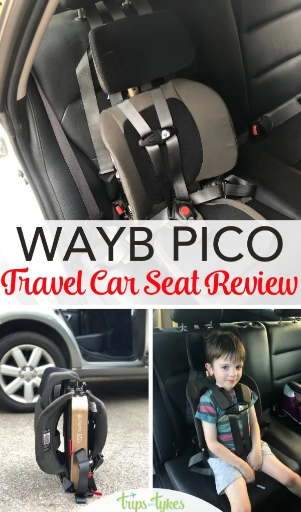 Review of the brand new WAYB Pico, a travel-friendly folding compact car seat with a 5 point harness. For ages 2-5, find out why this car seat works for air travel and ridesharing in Uber and Lyft. #carseat #travelgear #familytravel #wayb