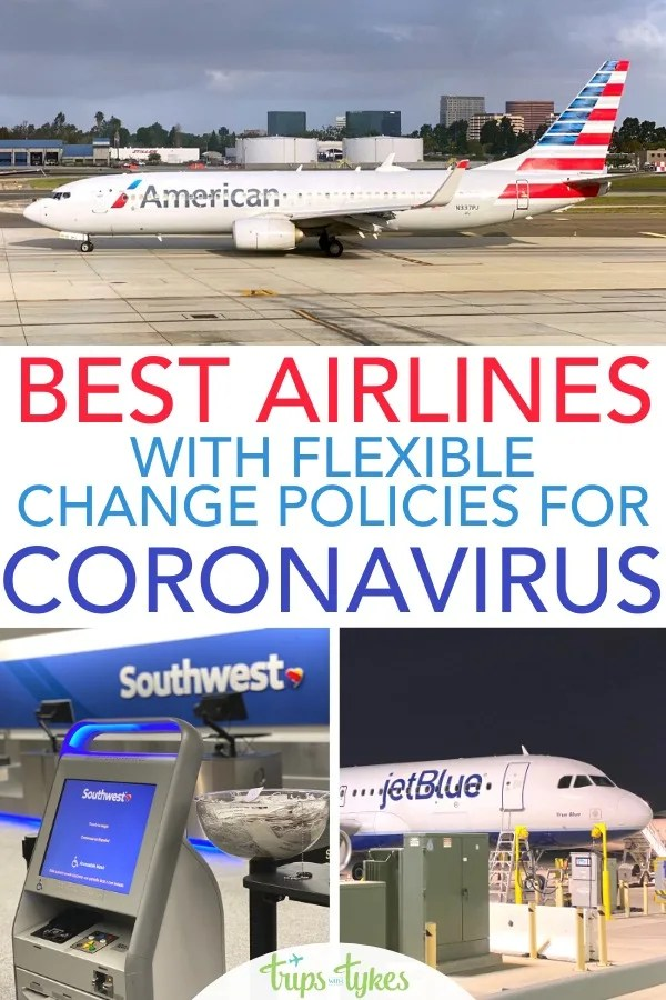 Concerned about booking air travel due to COVID-19 coronavirus? Four US airlines have new flexible and generous change and cancellation fee waivers. Here are the airlines that will help you hedge your bets so you can keep booking travel and not lose money.