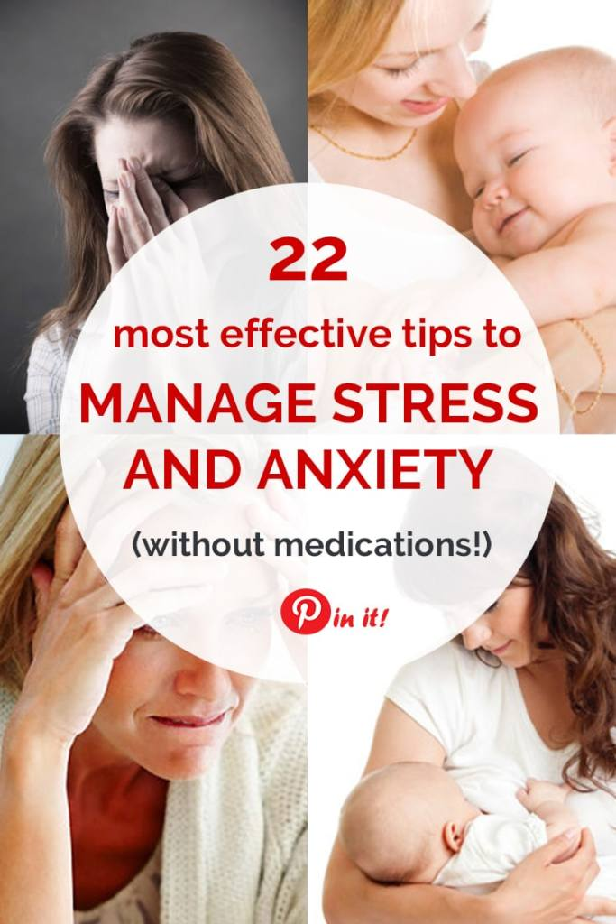 22 MOST EFFECTIVE TIPS FOR ANXIETY RELIEF (without medications!) Overcoming stress and anxiety might be tough, especially when you are a new mom and your life has changed forever. These tips will help you deal with anxiety problems and find your triggers. (+ self-care tips for moms!)