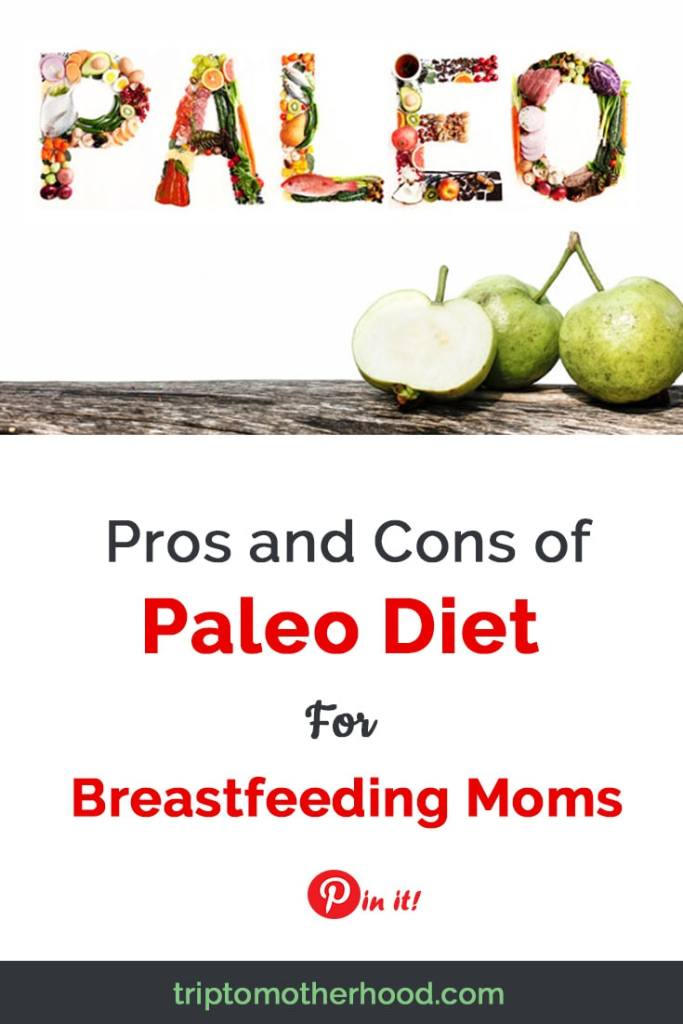Pros and Cons of Paleo Diet for Breastfeeding Moms #breastfeedingtips #breastfeedingdiet #ketodietwhilebreastfeeding #keto #paleo