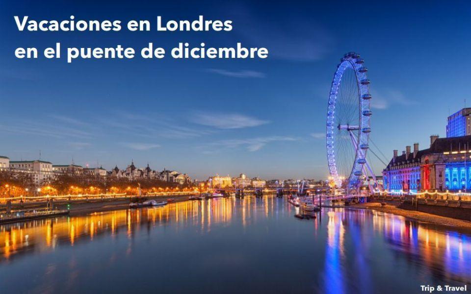 Puente de diciembre en Londres, London, Inglaterra, vacaciones, holidays, UK, RU, Reino Unido, United Kingdom, England, hoteles, alquiler de coches, paquetes de viaje
