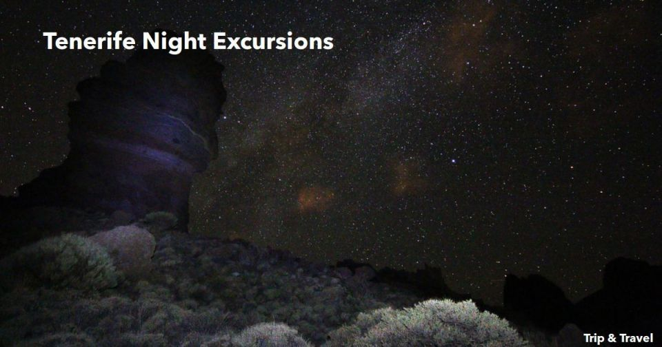 Tenerife Night Excursions, trips, tours, tickets, cheap, reservations, hotels, restaurants, trekking, hinking, Canary Islands, Spain, jeeps, quads, buggies, Teide