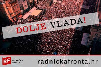 """Radnička fronta: """"Karamarko, odlazi – Milanoviću, ne dolazi! Hoćemo pravu demokraciju!"""""""