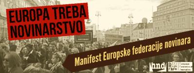 Manifest Europske federacije novinarima potencijalnim EU zastupnicima: Novinarstvo je javno dobro!