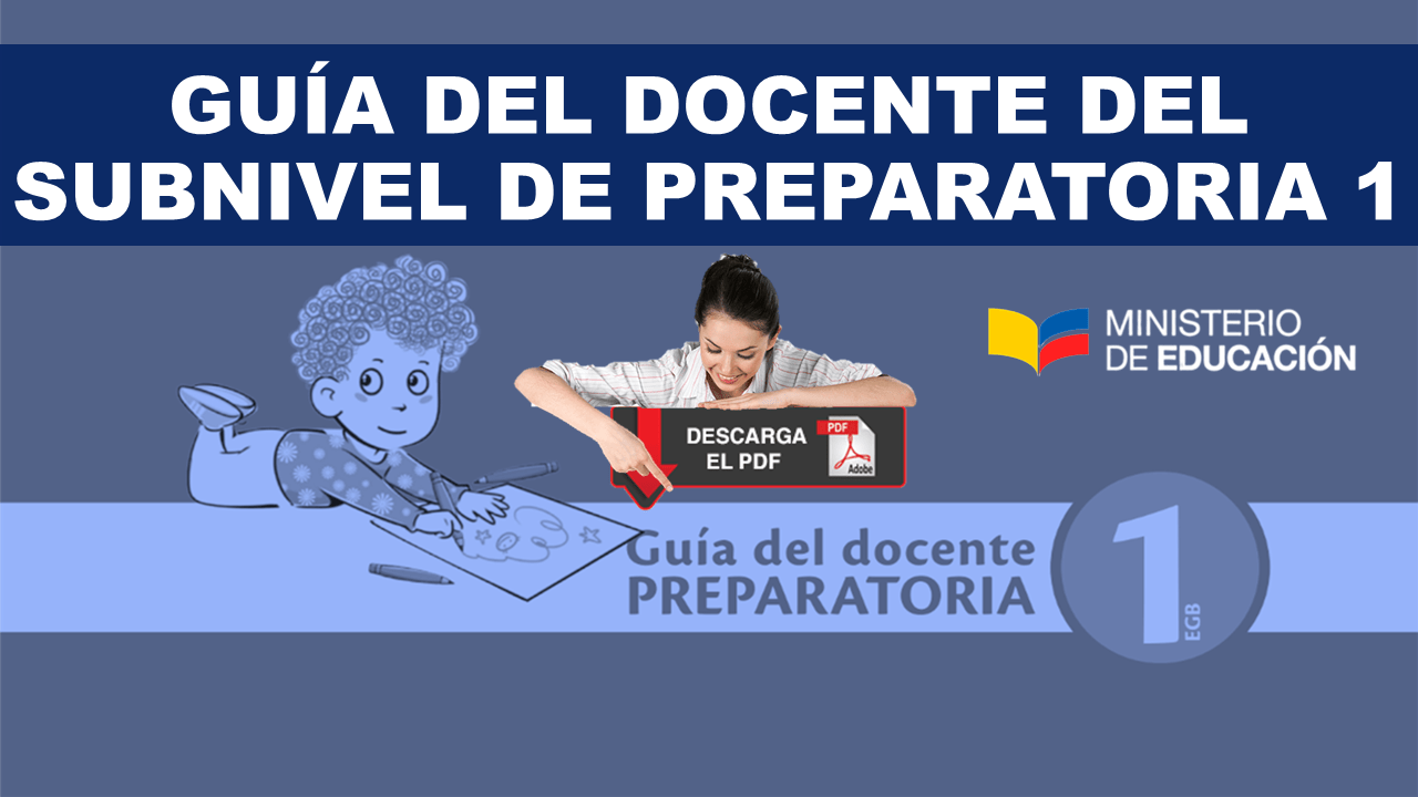 Guía del Docente del Subnivel de Preparatoria 1