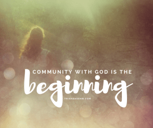 community, community with God, peace, community with others