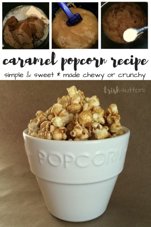 Sweet & simple Caramel Popcorn that can be made chewy or crunchy in very little time. My favorite carmel popcorn recipe. TrishSutton.com