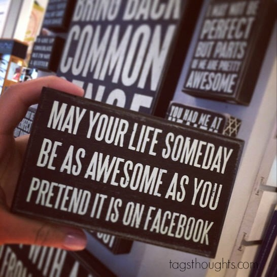 May your life someday be as awesome as you pretend it is on Facebook. The Caricature Images Of Facebook, Instagram & Social Media