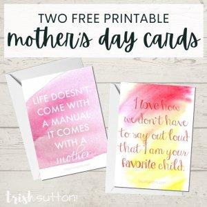Free Printable Mother's Day Cards - 2; TrishSutton.com