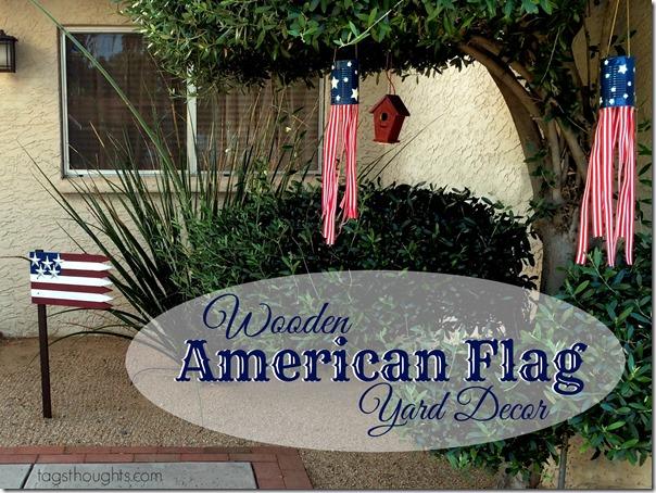 Wooden American Flag; Patriotic Yard Décor. TrishSutton.com