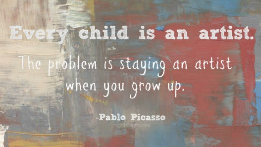 Every Child is an Artist Quote; TagsThoughts.com
