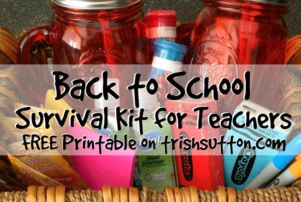 Back to School Teacher Survival Kit & Free Printable on TrishSutton.com