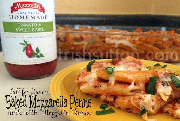 Baked Mozzarella Penne; A simple family recipe for fall and football season! Mezzetta is giving away a Perfect Pasta Night Kit & a $500 grocery gift card. https://ooh.li/26ecc3a #fallforflavor TrishSutton.com
