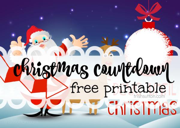 Christmas Countdown Printable by TrishSutton.com