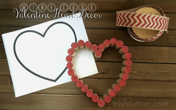 Wine Cork Valentine Heart Deco, Paint, Glue then hang your Wine Cork Valentine Heart Decor or give this festive gift of love to someone special. Printable Pattern, trishsutton.com