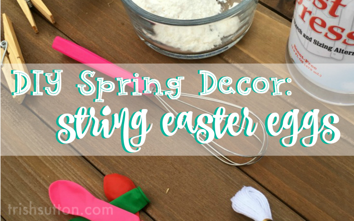 DIY Spring Decor: String Easter Eggs make a colorful centerpiece and festive garland.
