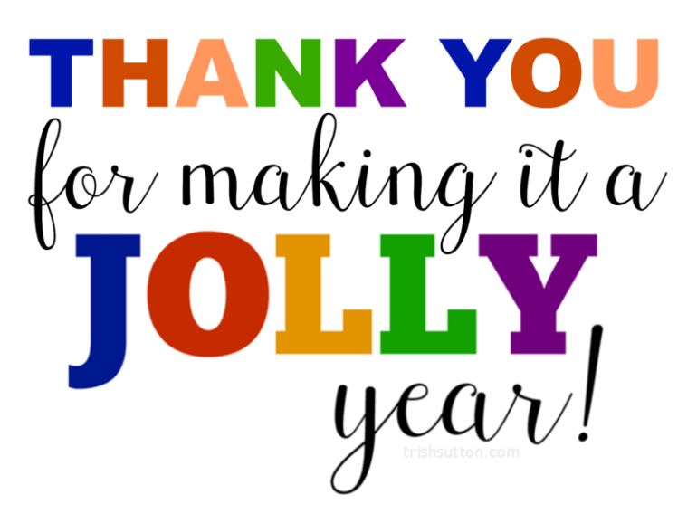 Free Printable, Thank You For Making It A Jolly Year
