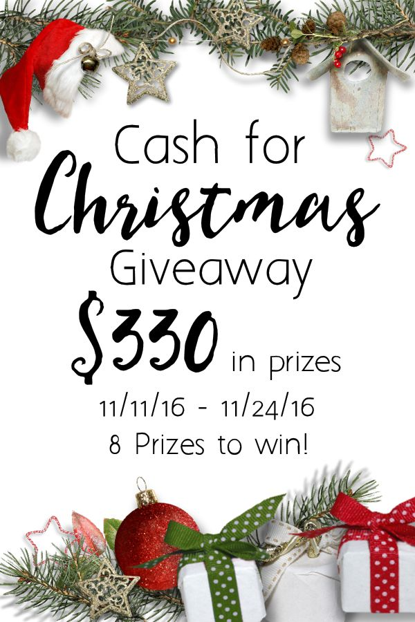 Cash for Christmas Giveaway; Entry closes 11.24.2016