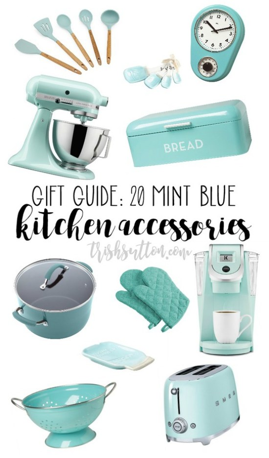 Mint Blue Kitchen Accessory Gift Guide; 20 Teal ...