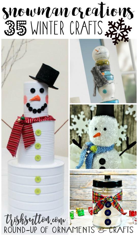 Snowman Creations; Winter Crafts Round-Up