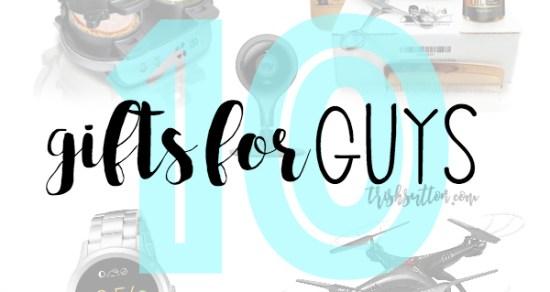 Gift Guide For Him; Christmas Gifts For Guys, 10 Gifts for Men. TrishSutton.com.jpg