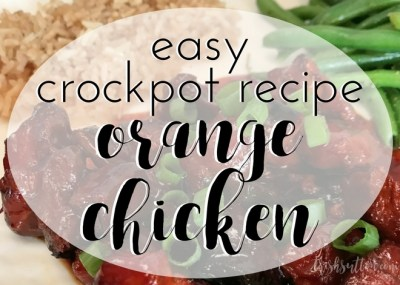 A simple family meal for busy weeknights; Easy Crockpot Orange Chicken Recipe.