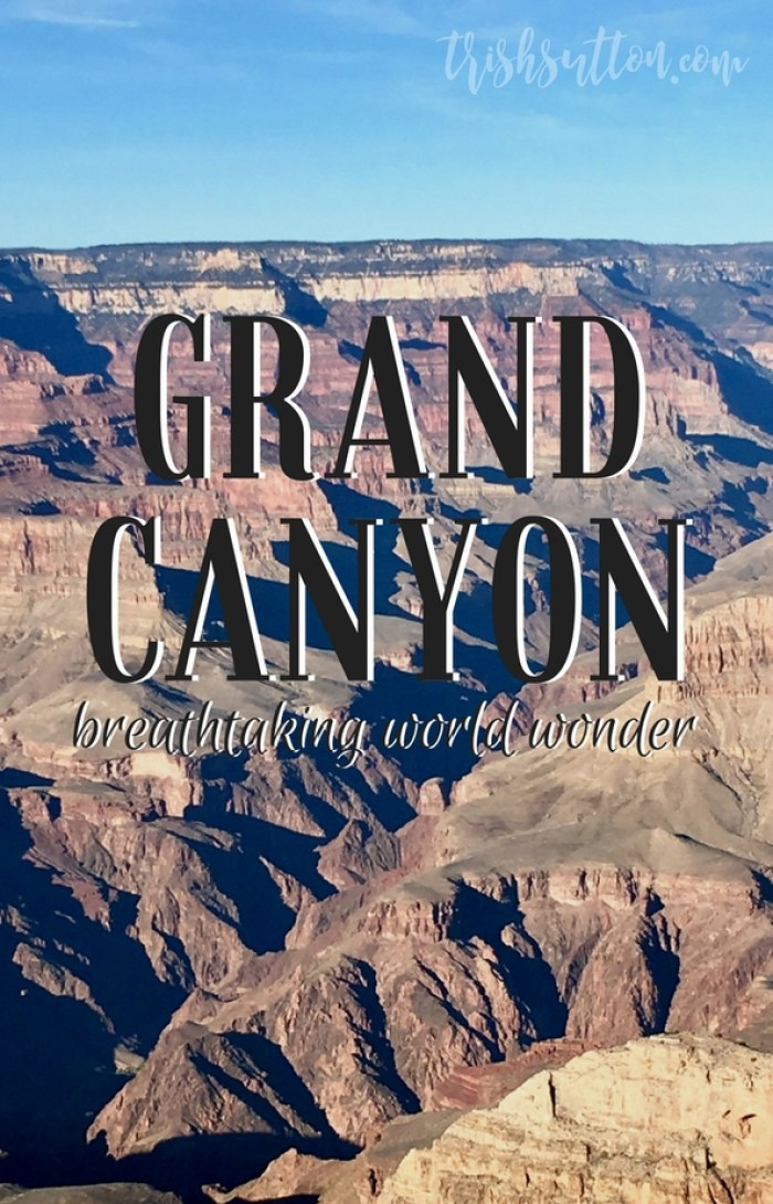 Hiking, riding on horseback or flying above with helicopter views the Grand Canyon is a bucket list must. Grand Canyon Breathtaking World Wonder. TrishSutton.com